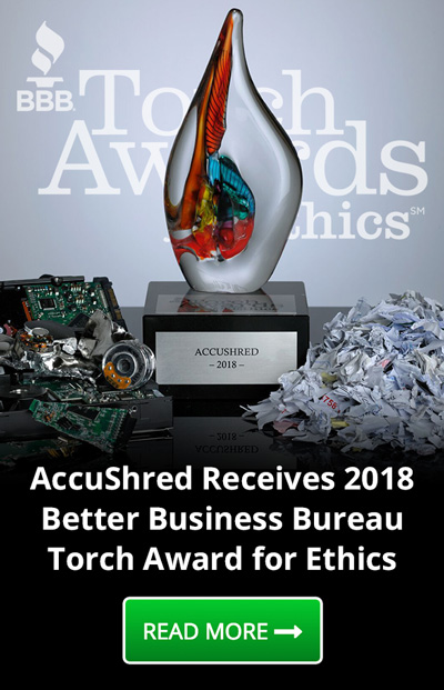 AccuShred won a torch award for Ethics - Read more about our business model